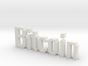 Bitcoin 3D in White Natural Versatile Plastic