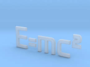 E=mc^2 3D in Smooth Fine Detail Plastic