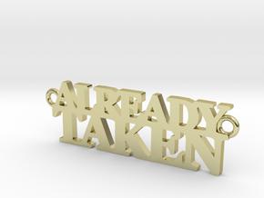 ALREADY TAKEN Pendant in 18K Gold Plated