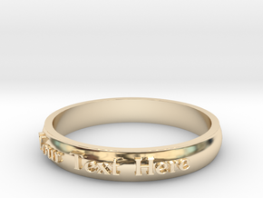 "Ring ' Your Text Here' - 16.5cm / 0.65"" - Size 6 in 14k Gold Plated Brass"