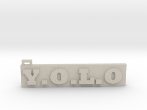 You Only Live Once  (Key chain) (Pendant) in Natural Sandstone