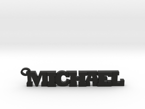 Michael Keychain (Pendant) in Black Strong & Flexible