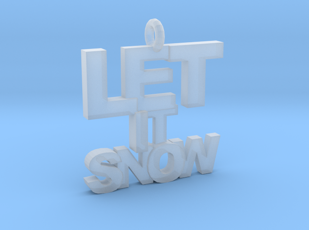Let It Snow in Smooth Fine Detail Plastic