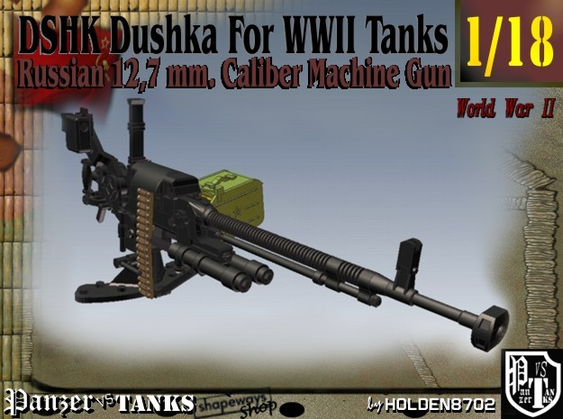 1-18 DSHK Dushka For WWII Tanks