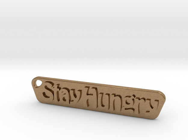 Stay Hungry Stay Foolish in Natural Brass