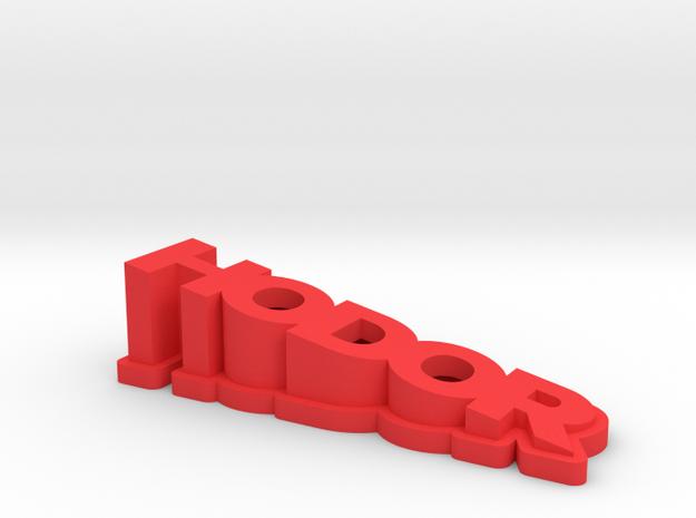 Hodor in Red Processed Versatile Plastic