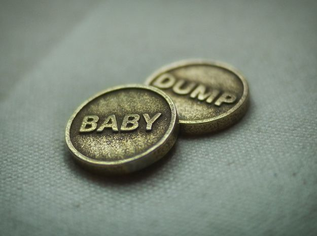 Coin: Baby or Dump in Stainless Steel