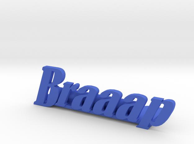 Braaap Picture Holder in Blue Processed Versatile Plastic