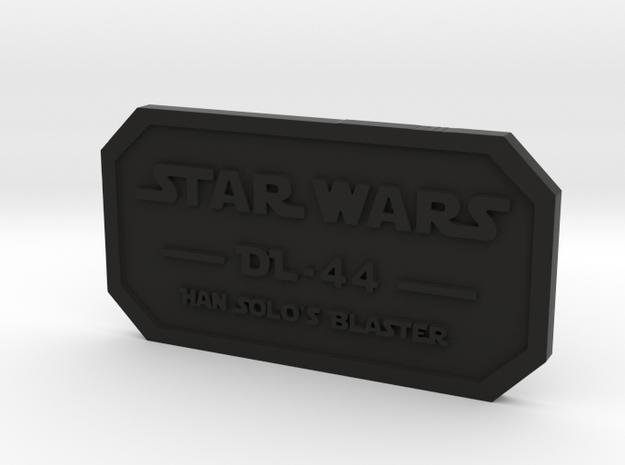 Label for DL-44 in Black Natural Versatile Plastic