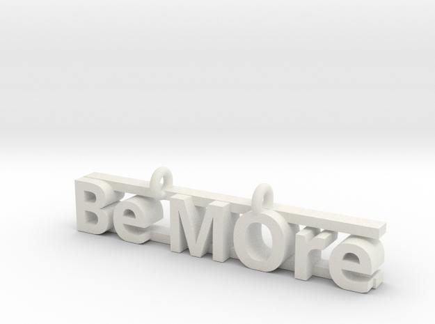 Be MOre pendant in White Natural Versatile Plastic