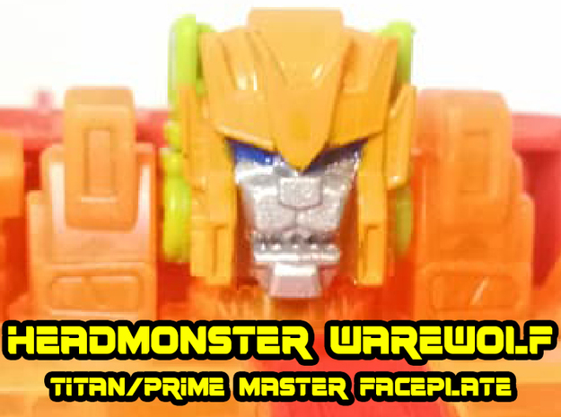 Headmonster Warewolf Face (Titans Return)