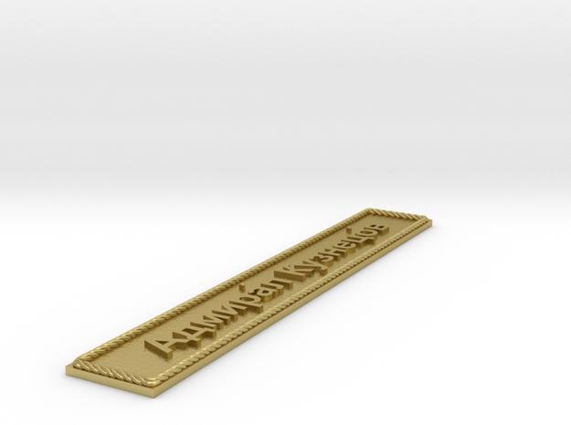 Nameplate Адмира́л Кузнецо́в (Admiral Kuznetsov) in Natural Brass