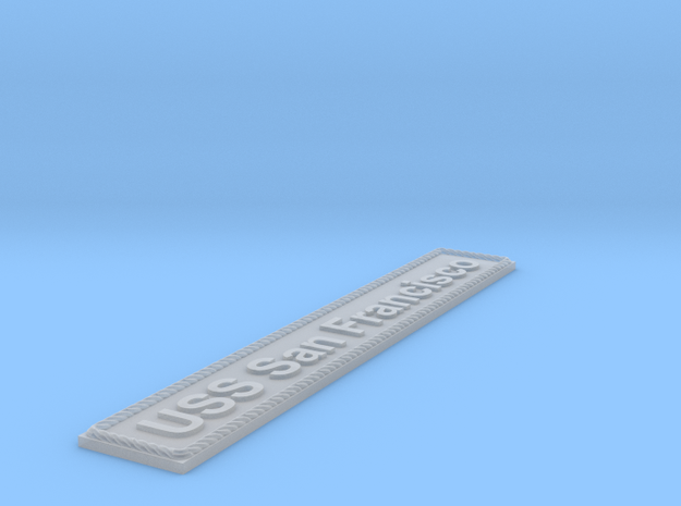 Nameplate USS San Francisco in Smoothest Fine Detail Plastic