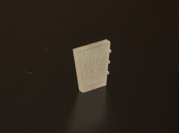 N-Scale Building Sign (In Revision) in Smooth Fine Detail Plastic