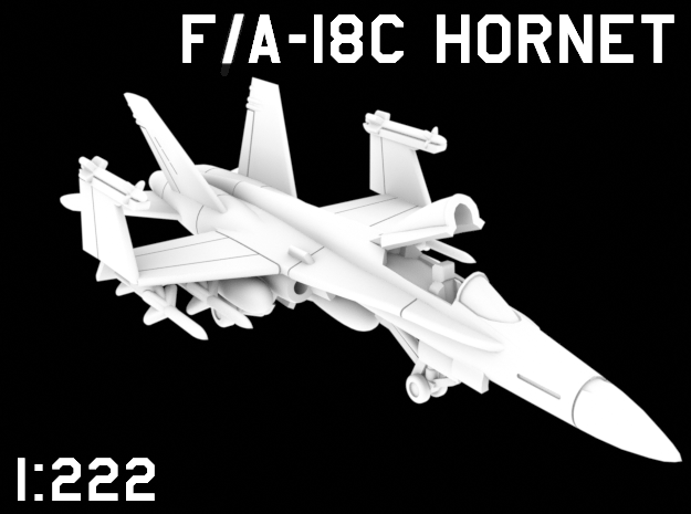 1:222 Scale F/A-18C Hornet (Loaded, Stored) in White Natural Versatile Plastic