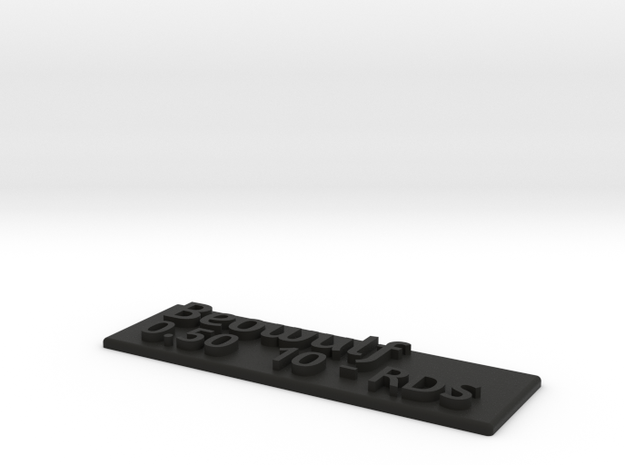 """Beowulf 0.50 10-RDS"" label plate in Black Strong & Flexible"