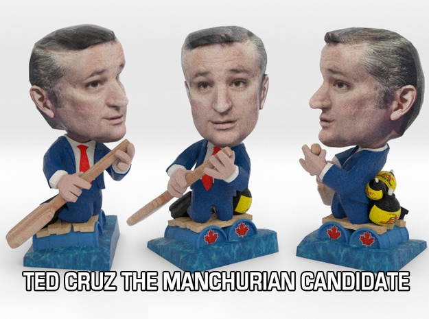 Ted Cruz The Real Manchurian Candidate inaction Fi 3d printed