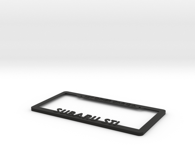 MY OTHER CAR IS A STI License Plate Frame in Black Natural Versatile Plastic