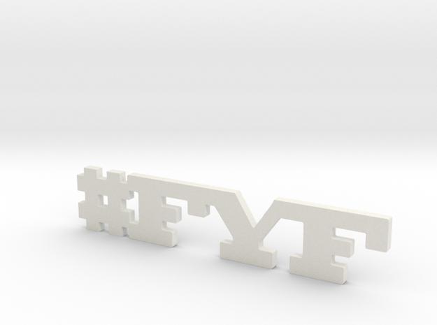 #FYF in White Natural Versatile Plastic