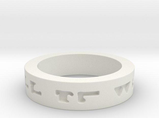 """All Will Be Well"" Ring Size 10.5 in White Natural Versatile Plastic"
