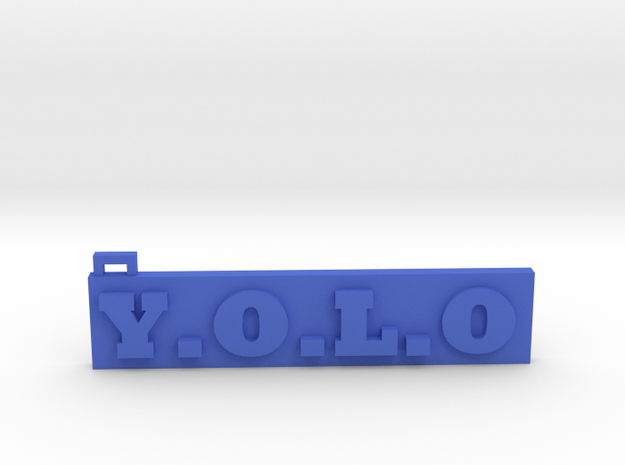 You Only Live Once  (Key chain) (Pendant) in Blue Strong & Flexible Polished