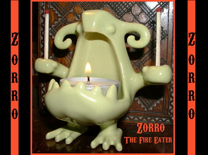 See The Amazing Zorro Eat Fire!