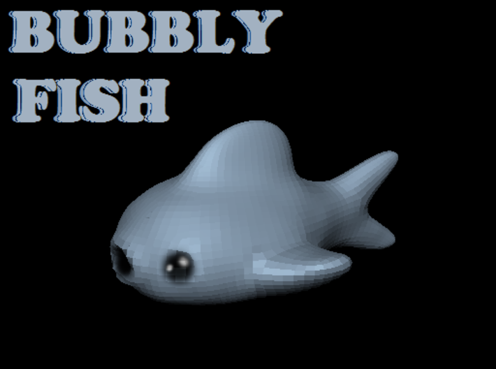 Bubbly Fish 3d printed