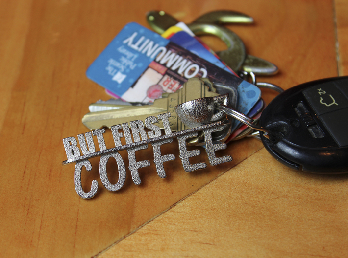 But First, Coffee Keychain 3d printed