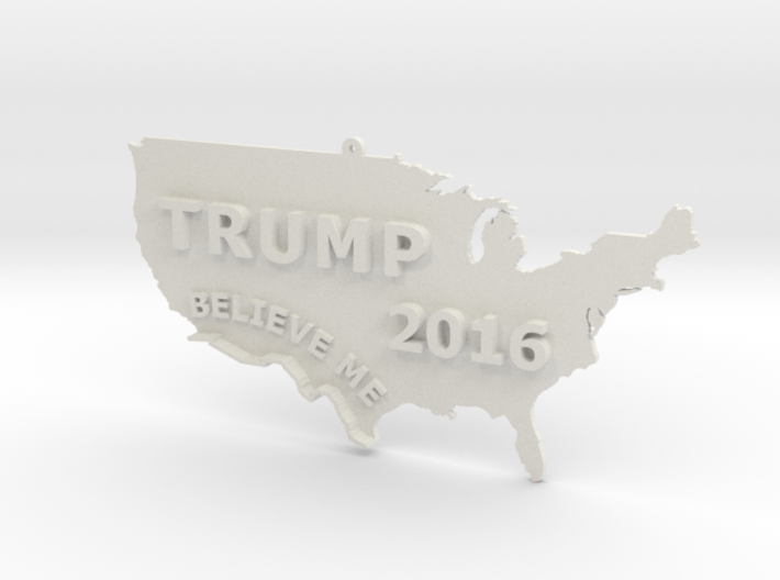 Trump 2016 USA Ornament - BELIEVE ME 3d printed