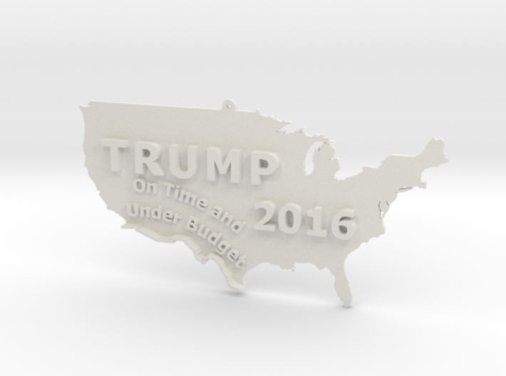 Trump 2016 USA Ornament - On Time and Under Budget 3d printed