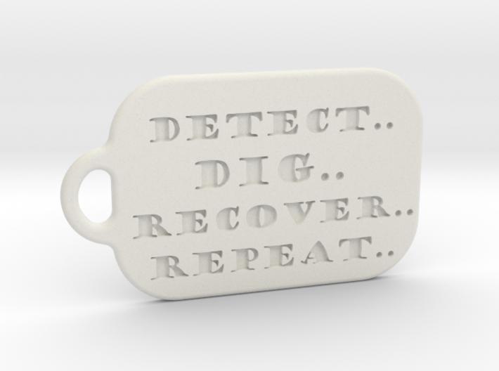 Detect..dig..recover..repeat.. Dogtag 3d printed