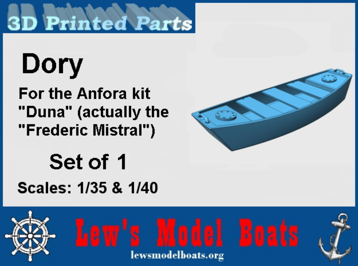 Frederic Mistral Dory, 1/35 & 1/40 scales 3d printed