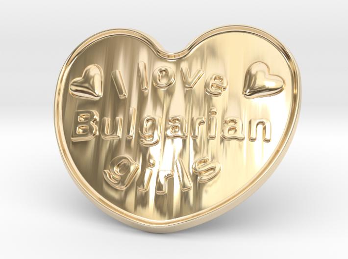 I Love Bulgarian Girls 3d printed