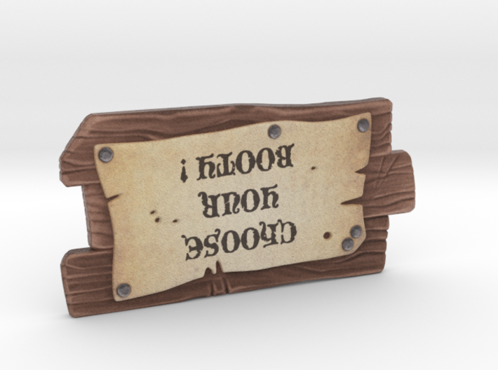 """""""Choose your Booty Sign""""- Medium 3d printed"""