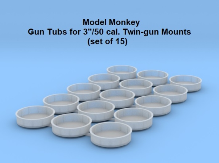 """1/350 Tubs for 3""""/50 cal. Mounts (set of 15) 3d printed"""