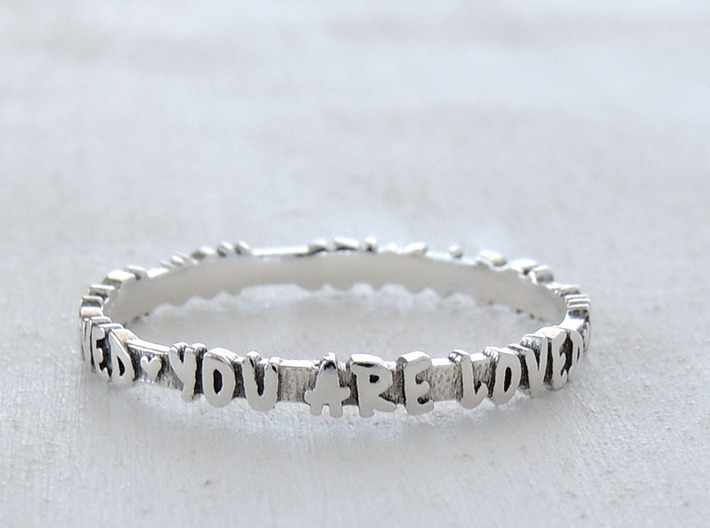 You Are Loved Ring (Multiple Sizes) 3d printed 'You Are Loved' Ring in Polished Silver with Aftermarket Patina