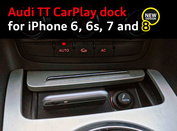 Audi TT CarPlay dock for iPhone 6/6s/7/8 3d printed CarPlay dock for Audi TT with an iPhone 6s, by happy customer Julien G. (France)