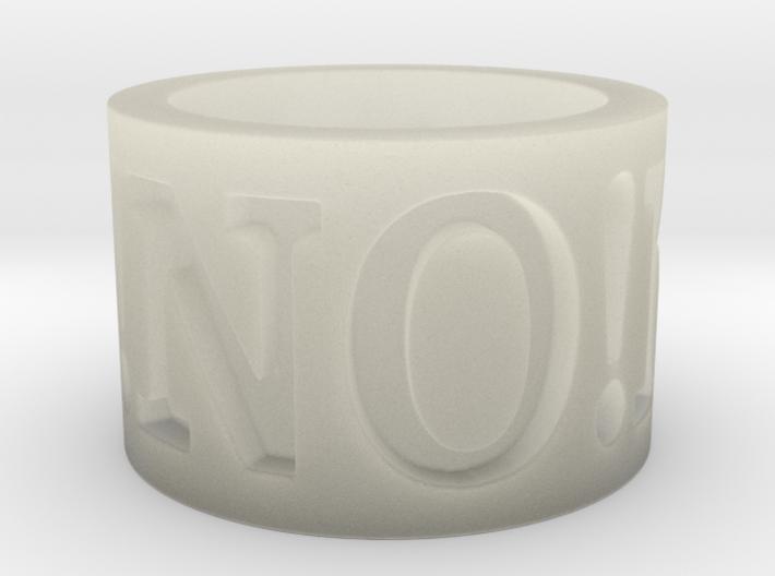 No! No! No! Ring Size 8.5 3d printed