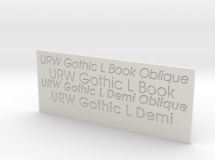 Font Samples - URW Gothic L 3d printed