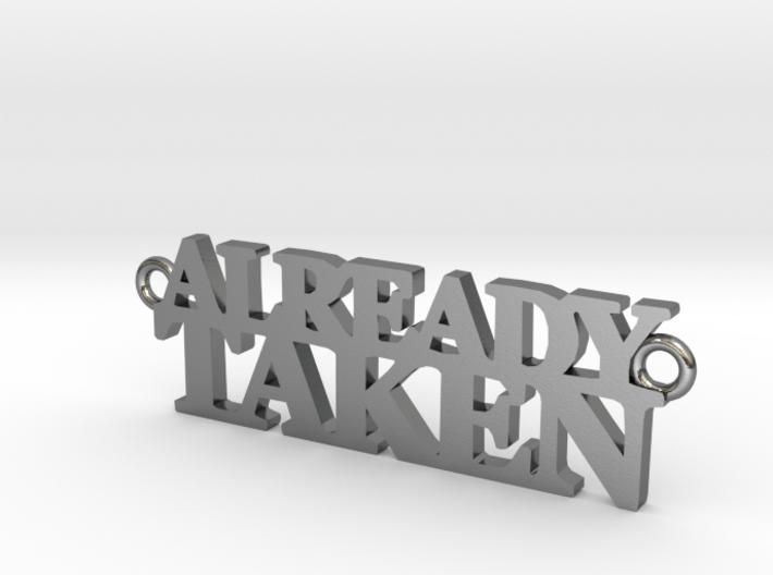 ALREADY TAKEN Pendant 3d printed