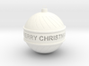 Christmas Ball with text! 3d printed