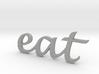 """eat"" Wall Art 3d printed"