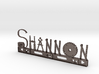 Shannon Nametag 3d printed