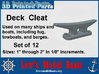 """Deck Cleat set of 12, 1"""" thru 2"""" long by 1/8's 3d printed"""