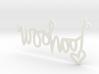 Woohoo Necklace! 3d printed