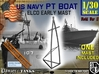 1-30 Elco PT Boat Early Mast 3d printed