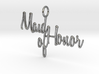 Maid of Honor Pendant 3d printed