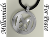 Millennial Peace Pendant (does not include cord) 3d printed Millennials For Peace Pendant