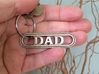 Dad Keychain - For the Hard-to-Shop-for Dad 3d printed New Father Gift