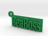 Be a Boss Keychain 3d printed